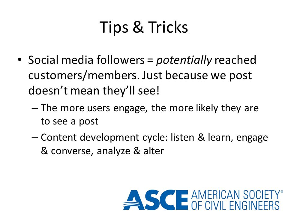 Tips & Tricks Social media followers = potentially reached customers/members.