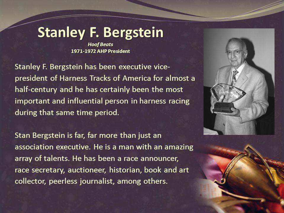 Stanley F. Bergstein Hoof Beats 1971-1972 AHP President Stanley F.