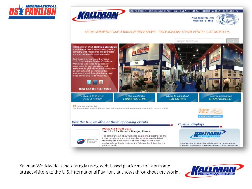 Kallman Worldwide is increasingly using web-based platforms to inform and attract visitors to the U.S.