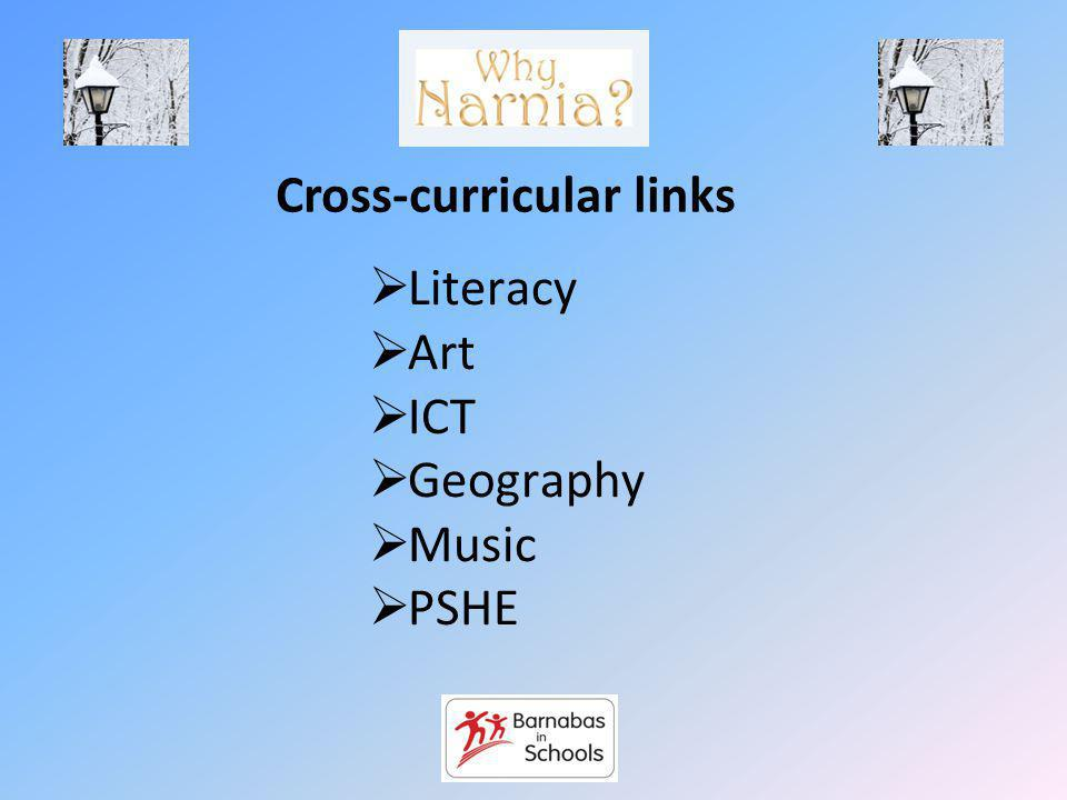 Cross-curricular links Literacy Art ICT Geography Music PSHE