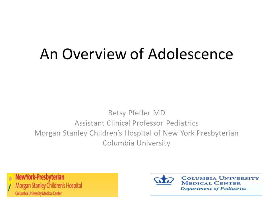 Bibliography Alderman, A.et al The History of Adolescent Medicine.