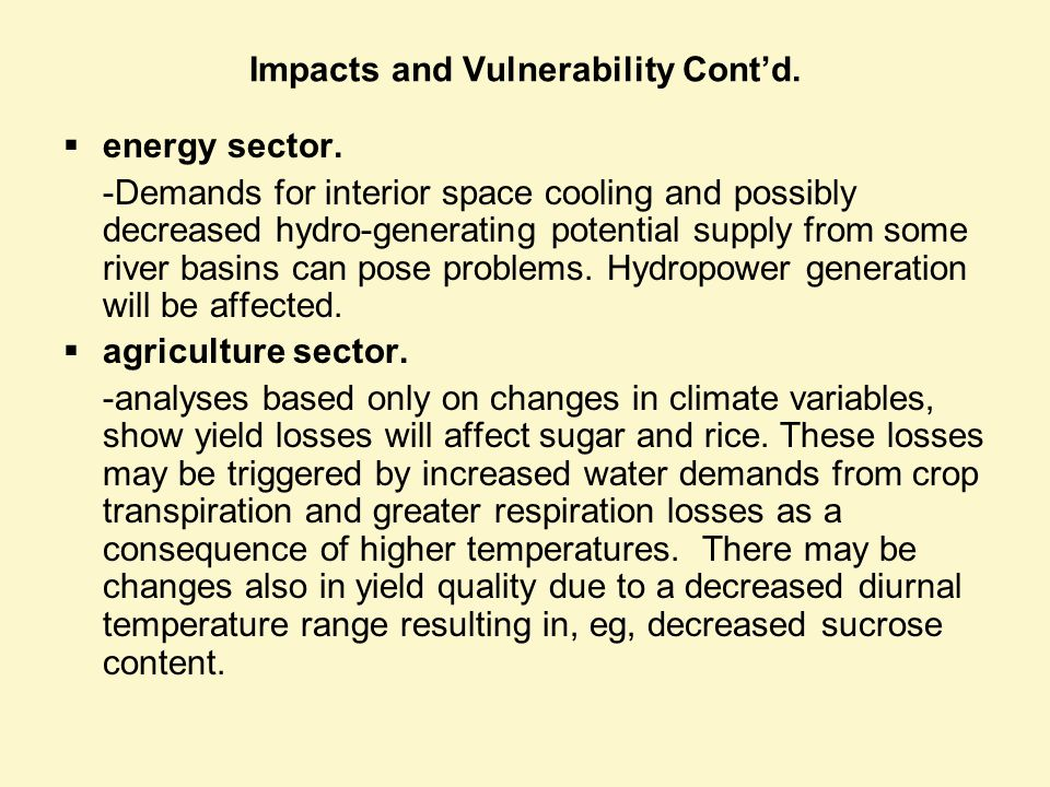Impacts and Vulnerability Contd. energy sector.