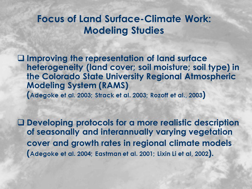 Lessons Learned Realistic representation of spatial heterogeneity of land surface parameters improves model simulation of regional-scale effects of agriculture-related land use changes on climate and terrestrial biophysical processes.