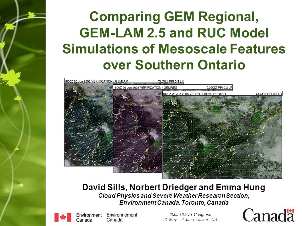 Introduction and Motivation Variety of NWP models used at the OSPC RSD for mesoscale analysis and nowcasting guidance: REG - regional version of ECs Global Environmental Multiscale (GEM) model with 15 km horizontal grid spacing, LAM - limited-area version of the GEM model with 2.5 km horizontal grid spacing, and RUC - the US Rapid Update Cycle (RUC) model with 13 km horizontal grid spacing LAMs higher resolution should provide more accurate solutions in regions of complex topography RUCs 1-hr data assimilation cycle should effectively nudge the model solution closer to reality