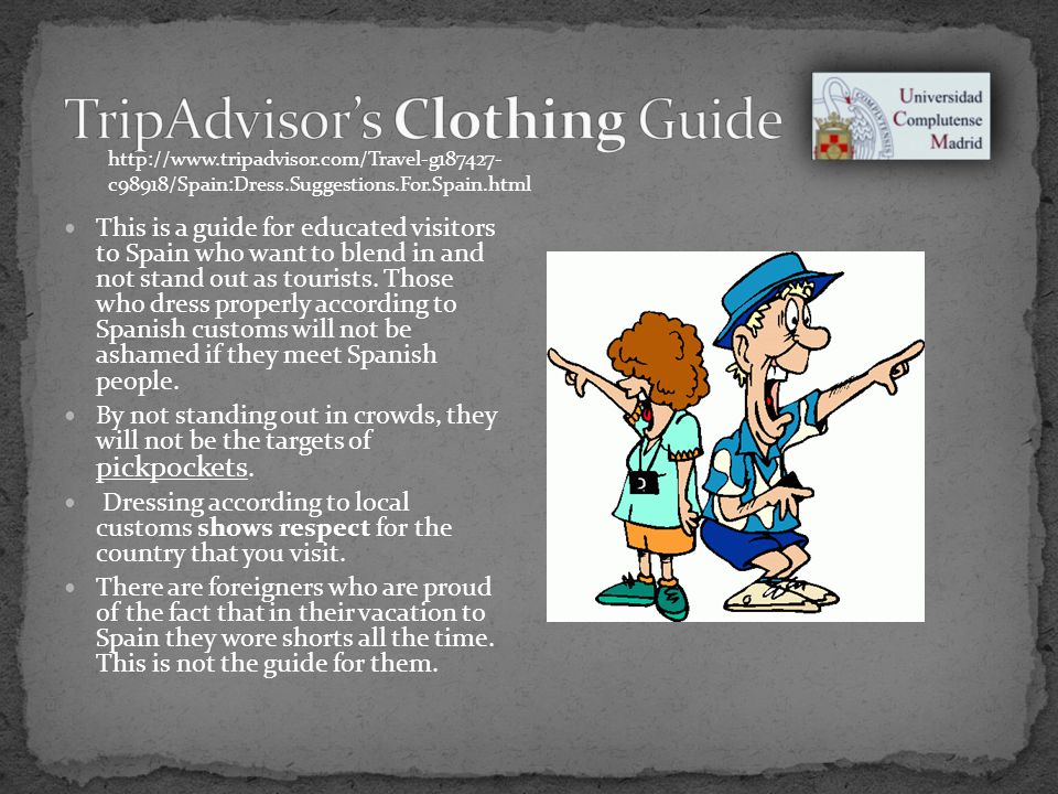 This is a guide for educated visitors to Spain who want to blend in and not stand out as tourists.