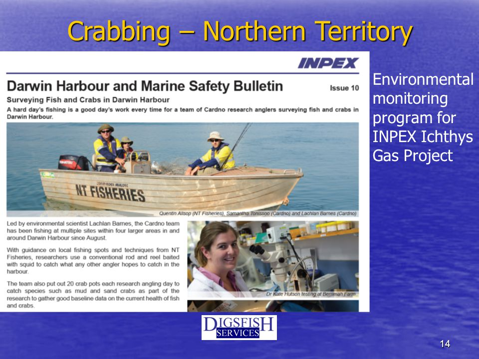 14 Environmental monitoring program for INPEX Ichthys Gas Project Crabbing – Northern Territory
