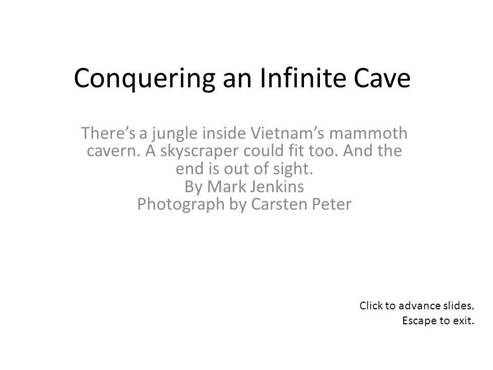Conquering an Infinite Cave Theres a jungle inside Vietnams mammoth cavern.