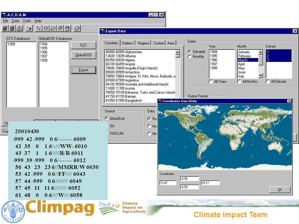 Climate Impact Team 20010430 -999 42 -999 0 6/------- 6009 42 35 0 1 6/-///WW- 6010 43 37 1 1 6/////R/R 6011 -999 39 -999 0 6/------- 6012 56 43 23 23 6//MMRR/W 6030 53 42 -999 0 6//FF//// 6043 57 44 -999 0 6//////// 6049 57 45 11 11 6//////// 6052 61 48 0 0 6////W/// 6058