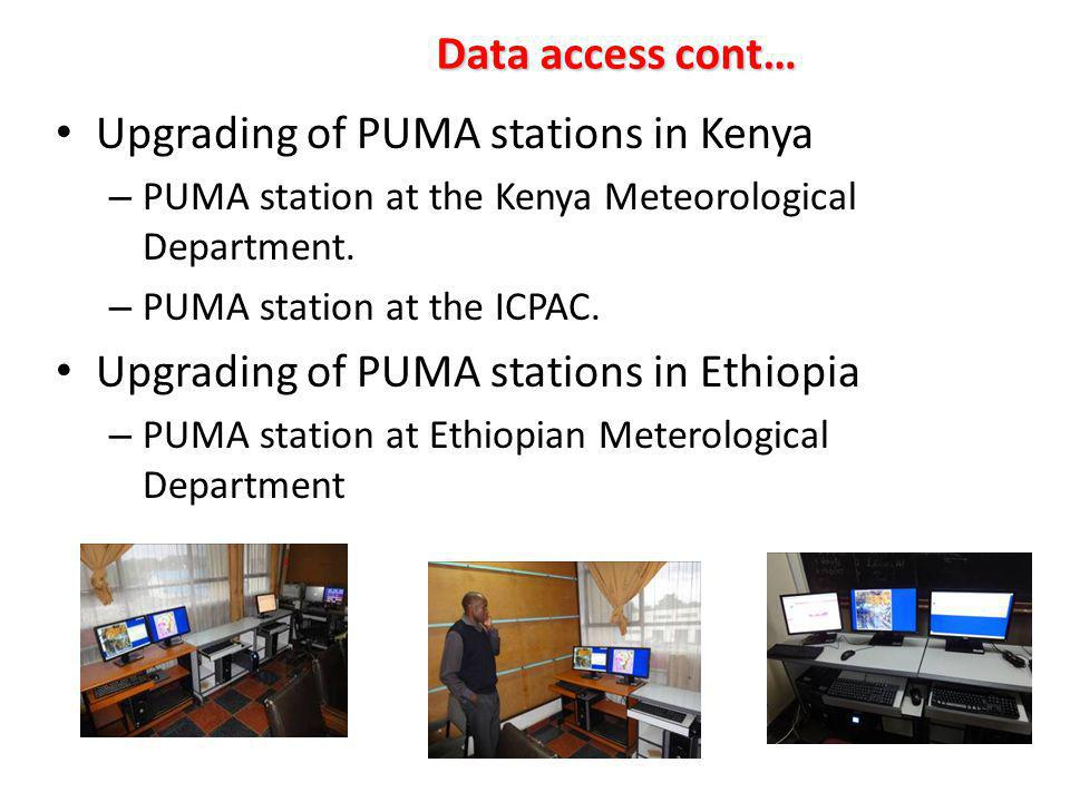 Data access cont… Upgrading of PUMA stations in Kenya – PUMA station at the Kenya Meteorological Department.