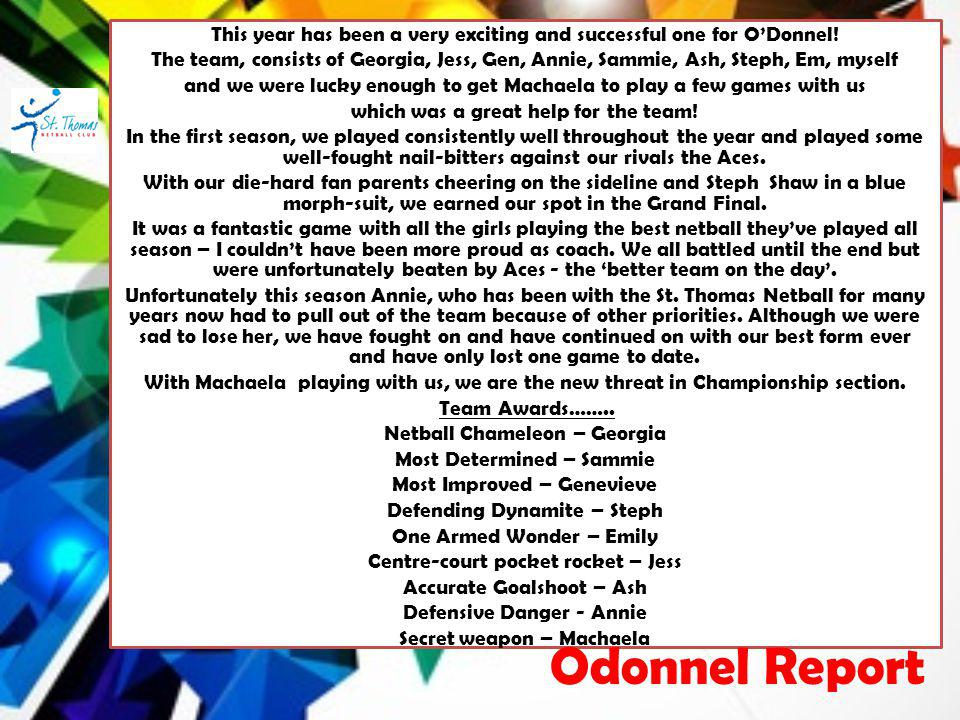 This year has been a very exciting and successful one for ODonnel.