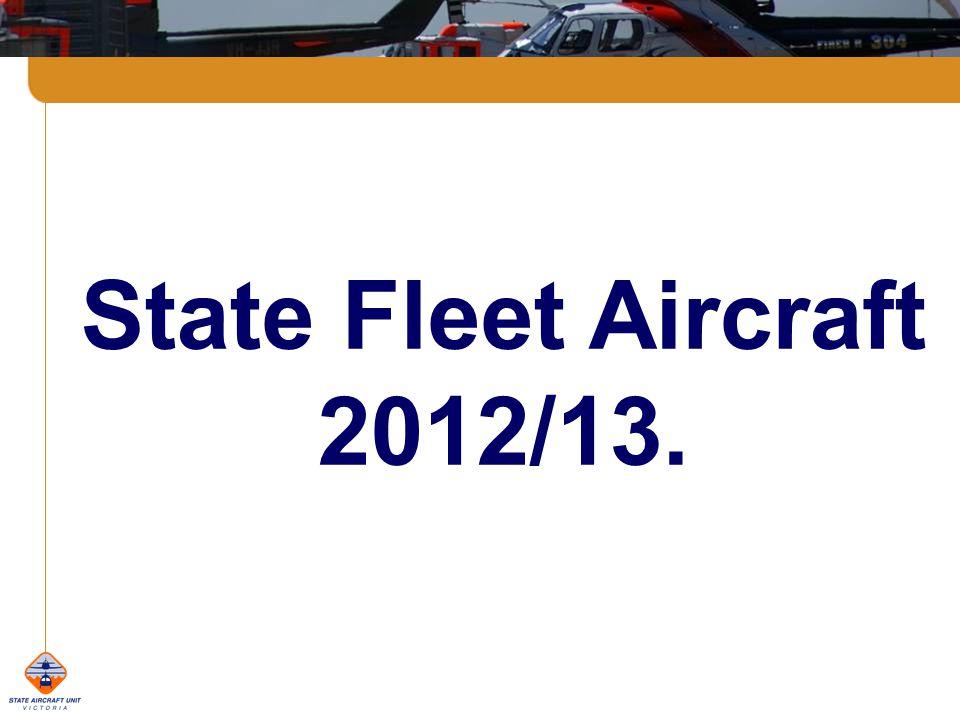 State Fleet Aircraft 2012/13.