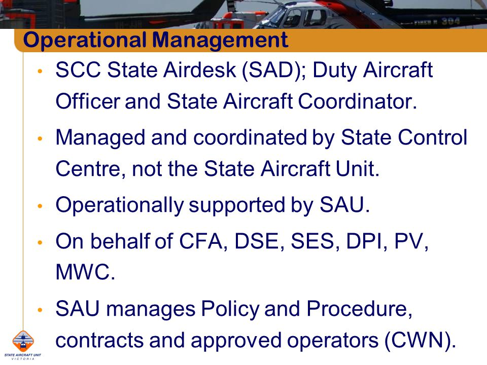 Operational Management SCC State Airdesk (SAD); Duty Aircraft Officer and State Aircraft Coordinator.