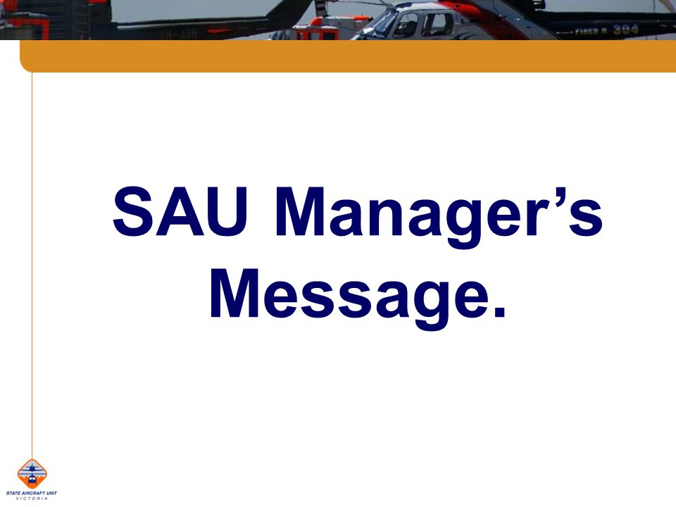 SAU Managers Message.