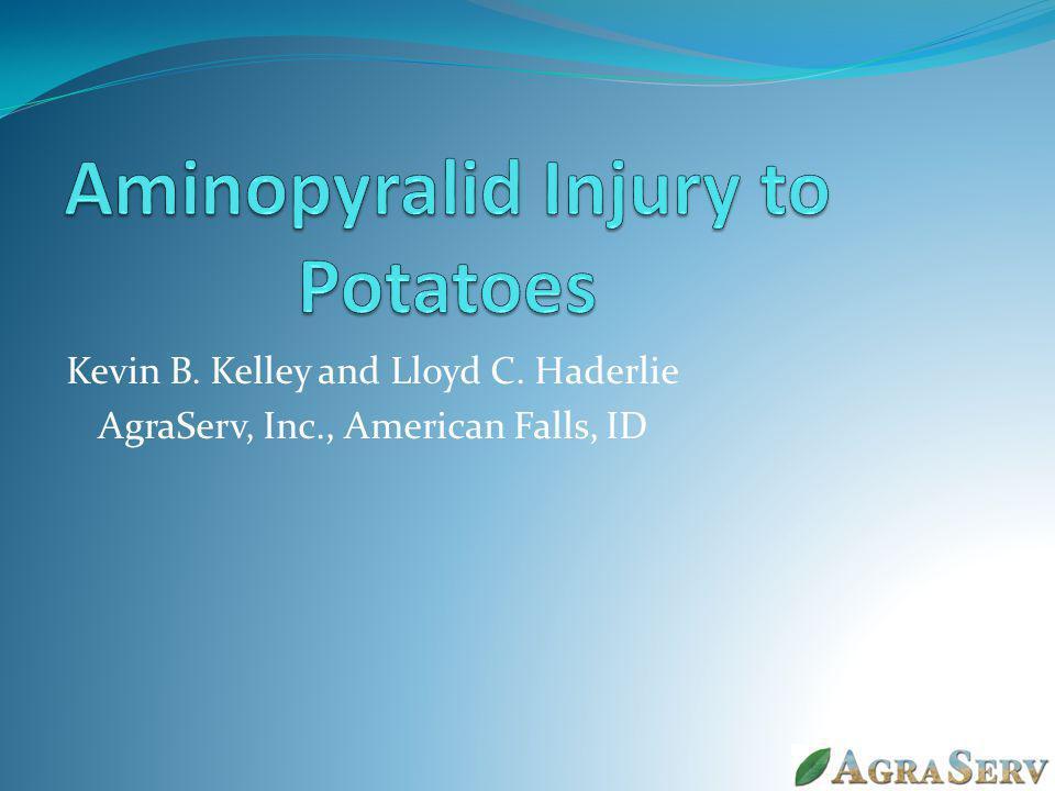 Kevin B. Kelley and Lloyd C. Haderlie AgraServ, Inc., American Falls, ID