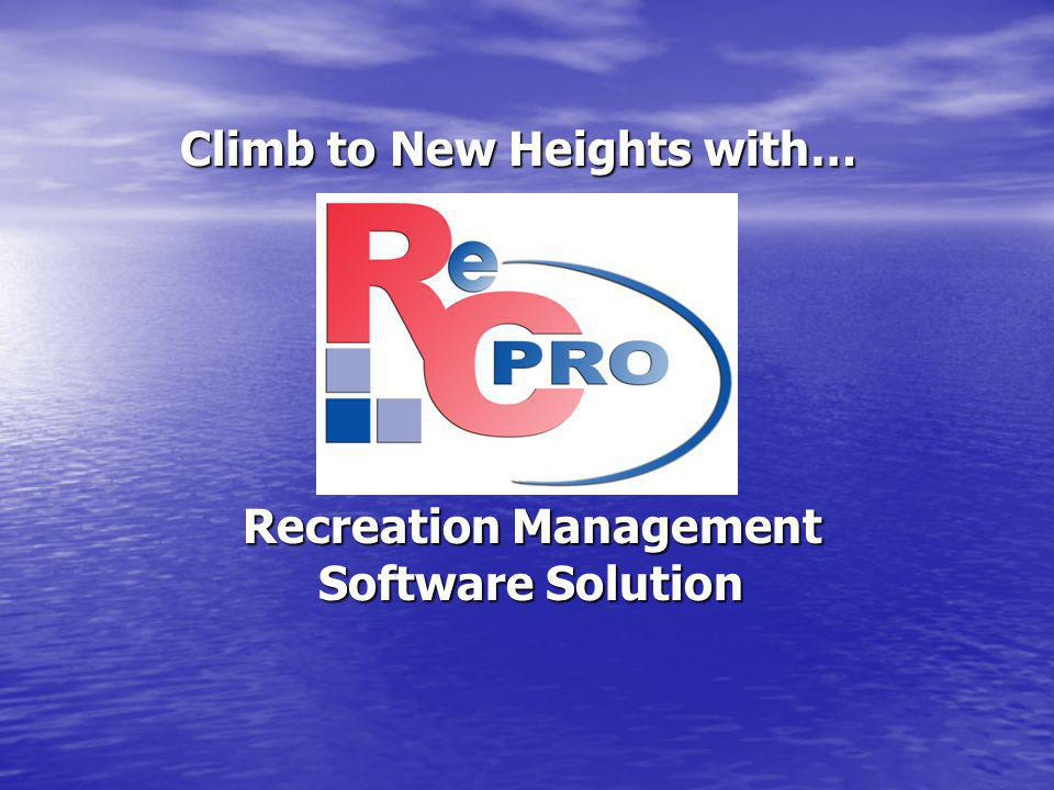 Climb to New Heights with… Recreation Management Software Solution