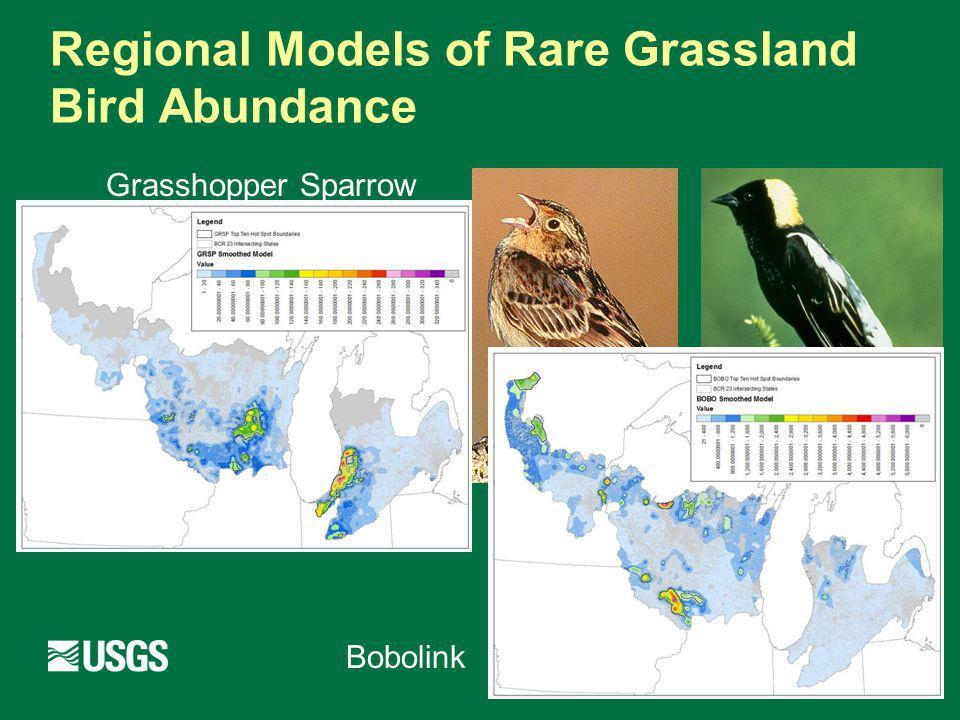 Regional Models of Rare Grassland Bird Abundance Grasshopper Sparrow Bobolink