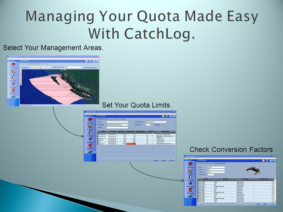 Managing Your Quota Made Easy With CatchLog. Select Your Management Areas.