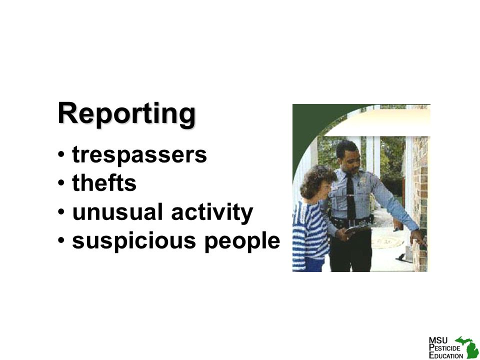 Reporting trespassers thefts unusual activity suspicious people