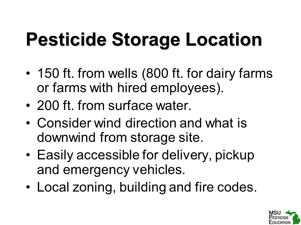 Pesticide Storage Location 150 ft. from wells (800 ft.