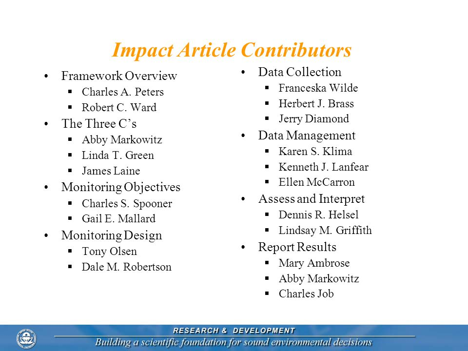 Impact Article Contributors Framework Overview Charles A. Peters Robert C. Ward The Three Cs Abby Markowitz Linda T. Green James Laine Monitoring Obje