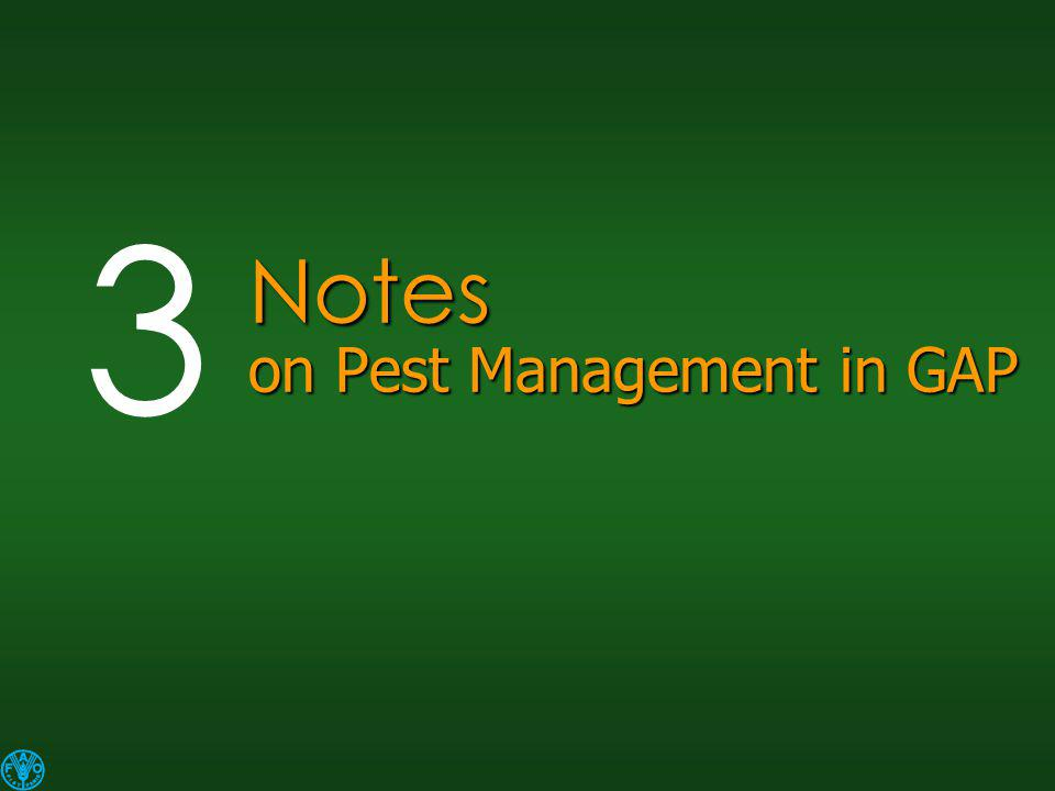 Notes on Pest Management in GAP 3