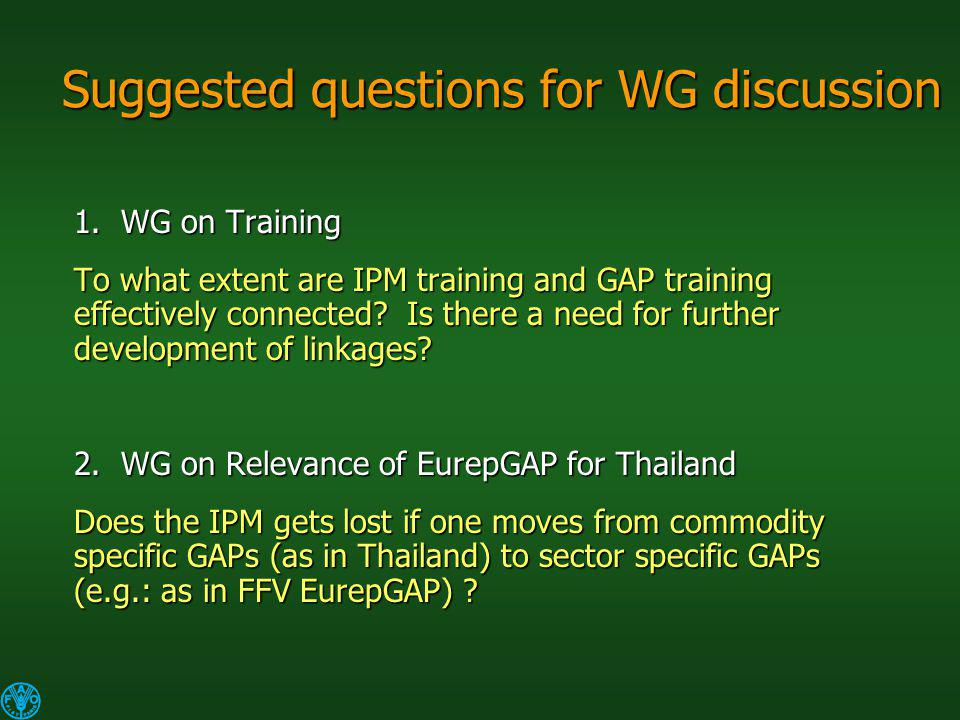 Suggested questions for WG discussion 1.