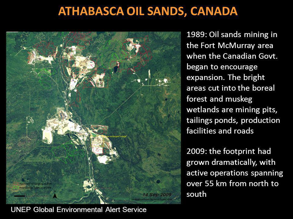 UNEP Global Environmental Alert Service 1989: Oil sands mining in the Fort McMurray area when the Canadian Govt.