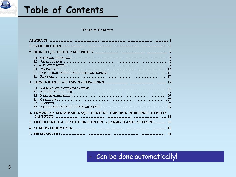 5 Table of Contents -Can be done automatically!
