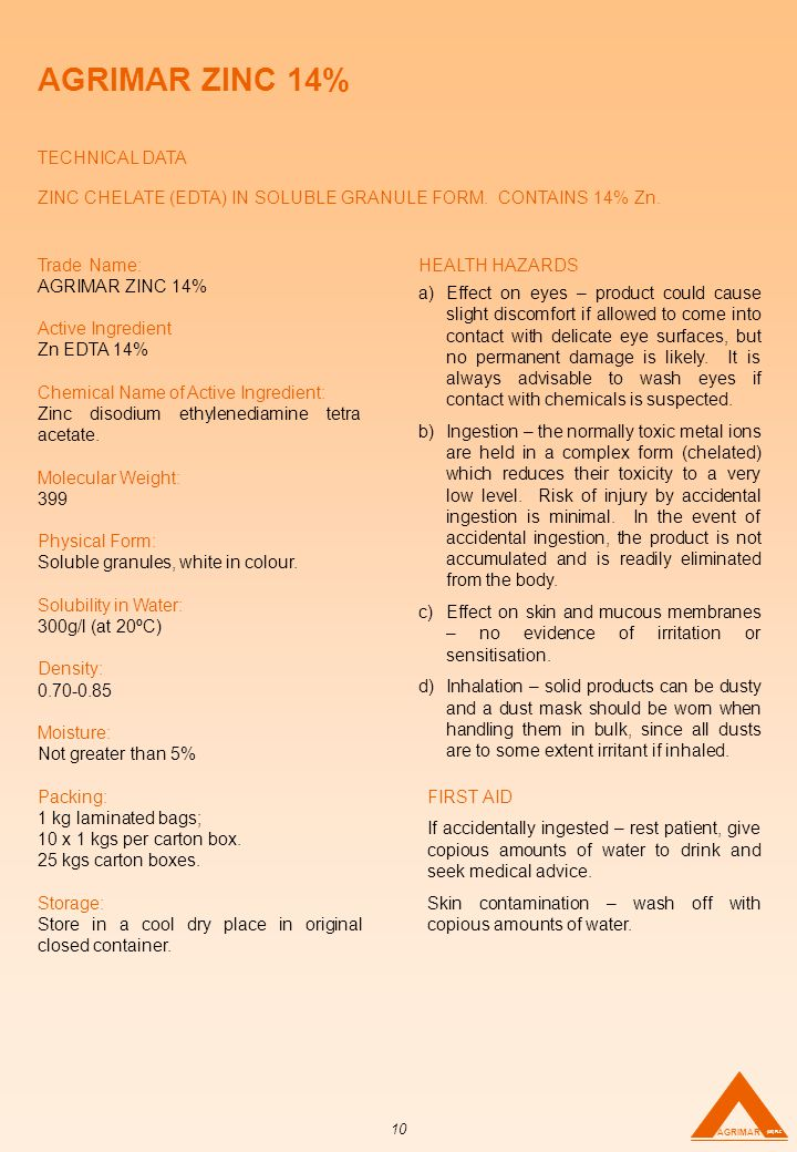 AGRIMAR ZINC 14% TECHNICAL DATA ZINC CHELATE (EDTA) IN SOLUBLE GRANULE FORM.