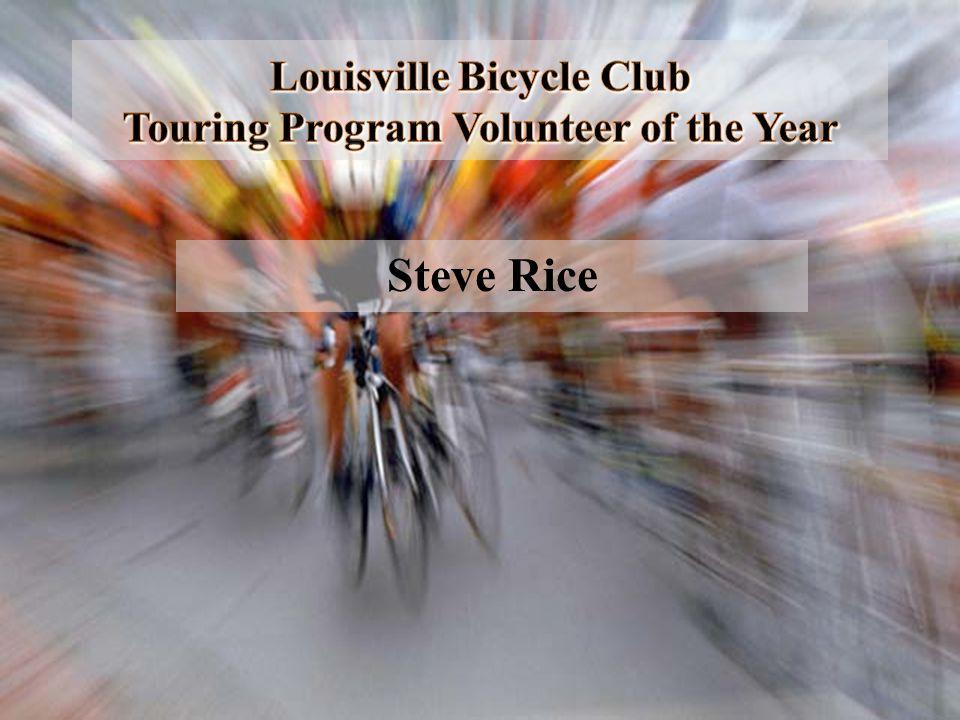 Louisville Bicycle Club Touring Program Volunteer of the Year Steve Rice