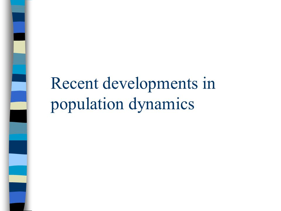 Recent developments in population dynamics