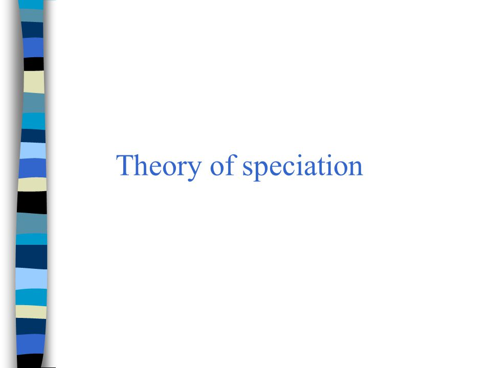 Theory of speciation