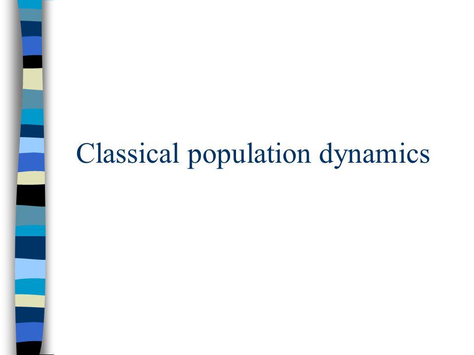 Classical population dynamics