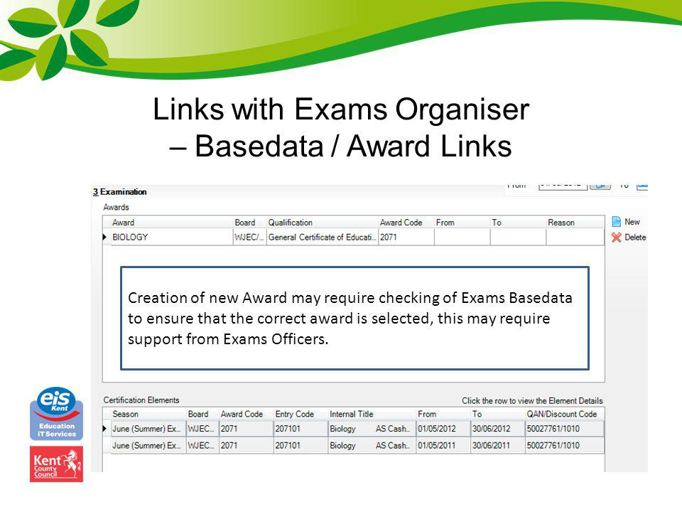 Links with Exams Organiser – Non-EDI Results New functionality (Summer 2013 Release) for Edit PI Data in Exams Organiser New File – Performance Measures XML provides information for each QAN on: Subject Code Level Awarding Body Title Grade Equivalence and Points Values