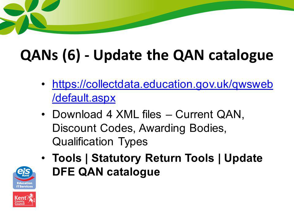 QANs (7) - Manual import from catalogue Tools | Statutory Return Tools | Import QANs and Discount Codes for Course Manager If you cant find the QAN, it may be imported already – check with Tools | Academic Management | Course Manager | Maintain Course Classification