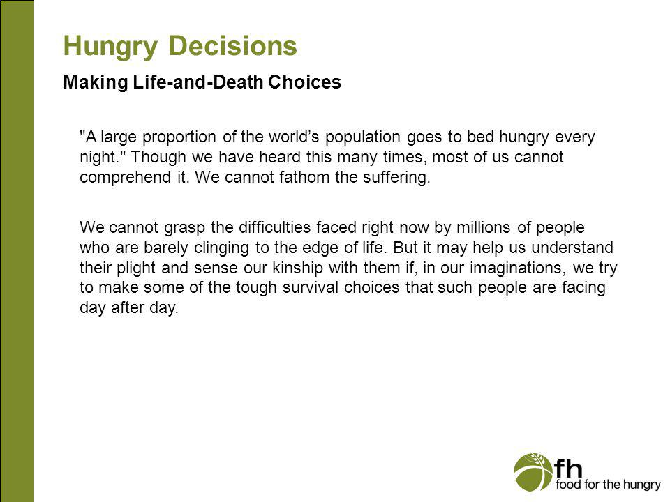 Hungry Decisions Male Story Being caught in the act of theft awakens you to the sort of life you have been leading.