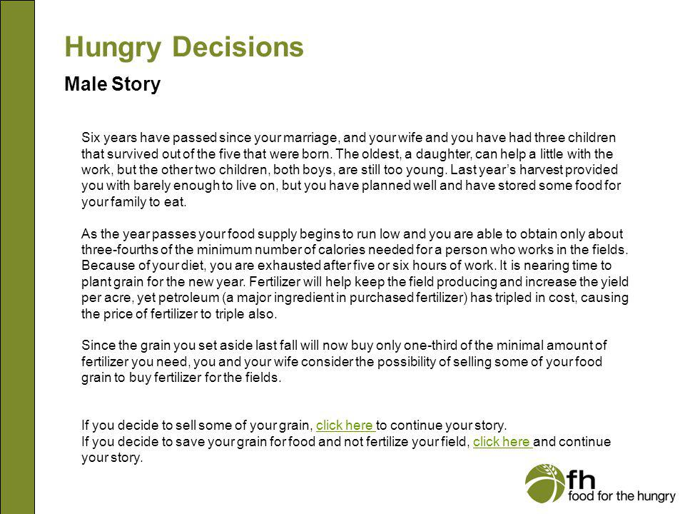 Hungry Decisions Male Story The bicycle-pedal pump is working quite well.