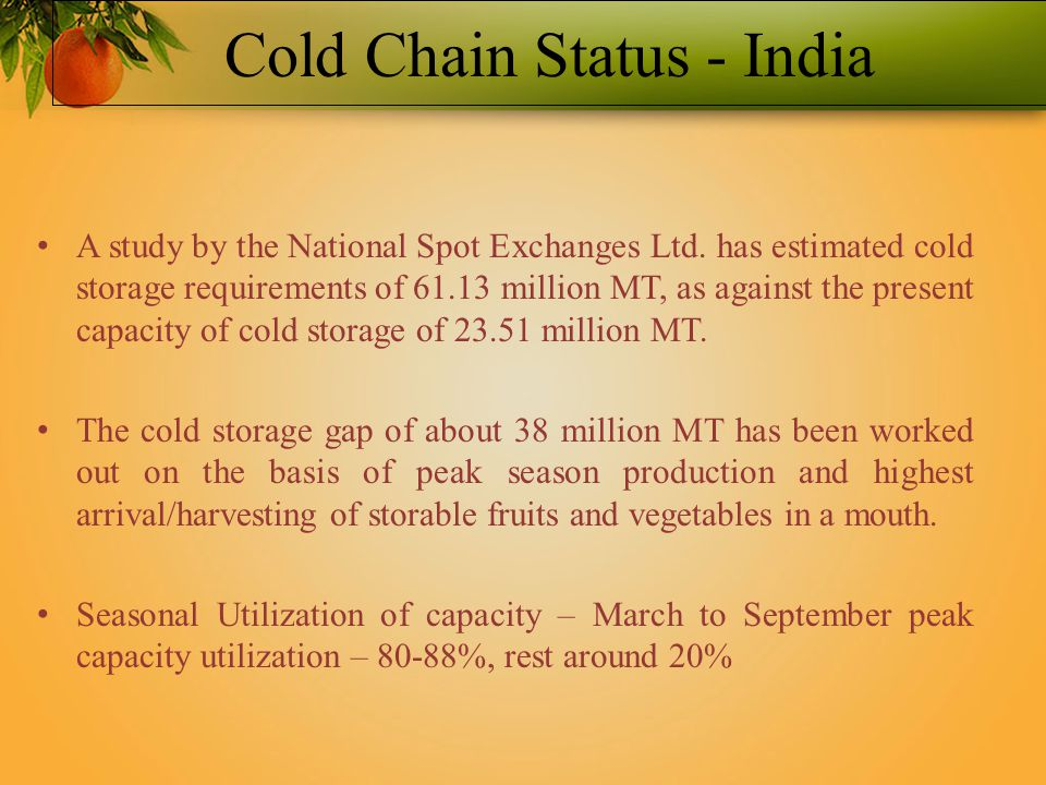 Cold Chain Status - India A study by the National Spot Exchanges Ltd.