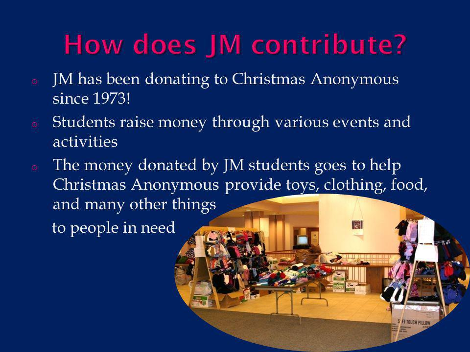 o Participate in as many activities as you can throughout the weeks of Christmas Anonymous.