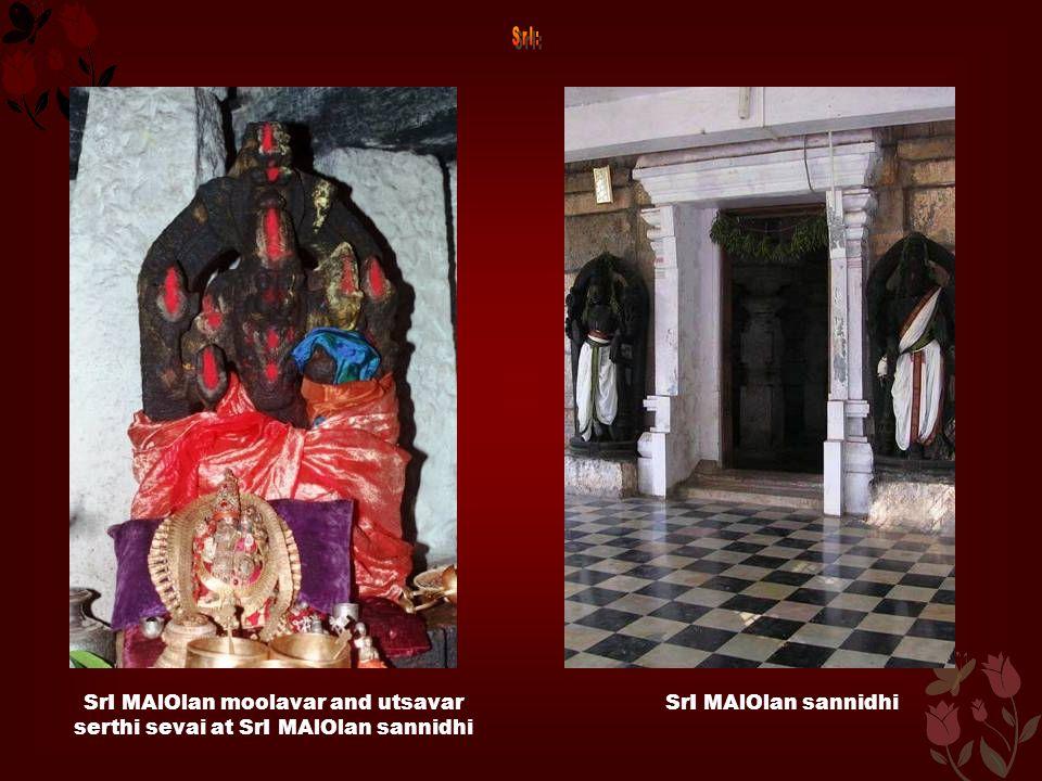 SrI MAlOlan moolavar and utsavar serthi sevai at SrI MAlOlan sannidhi SrI MAlOlan sannidhi