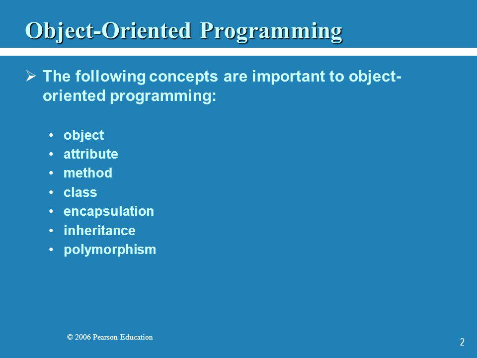 © 2006 Pearson Education 33 Creating Objects A variable holds either a primitive type or a reference to an object A class name can be used as a type to declare an object reference variable String title; No object is created with this declaration An object reference variable holds the address of an object The object itself must be created separately