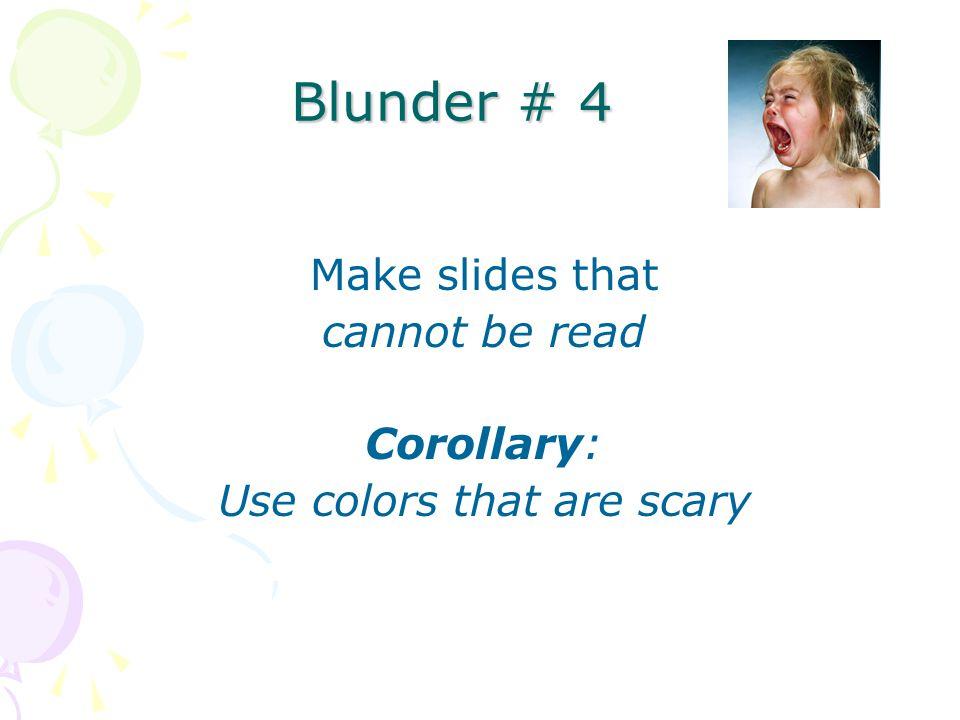Blunder # 3 Dull, Boring Monotone
