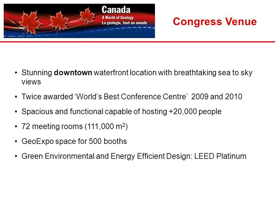 Stunning downtown waterfront location with breathtaking sea to sky views Twice awarded Worlds Best Conference Centre 2009 and 2010 Spacious and functi