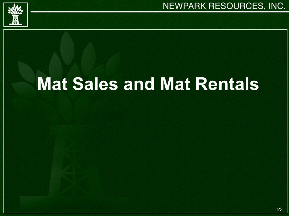 23 Mat Sales and Mat Rentals