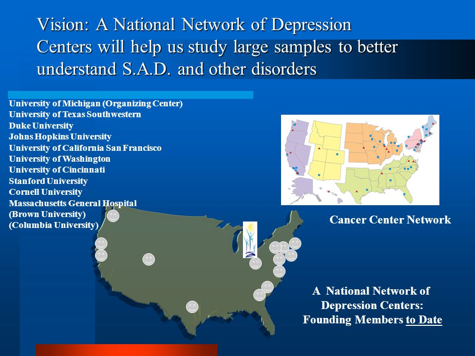 Vision: A National Network of Depression Centers will help us study large samples to better understand S.A.D.