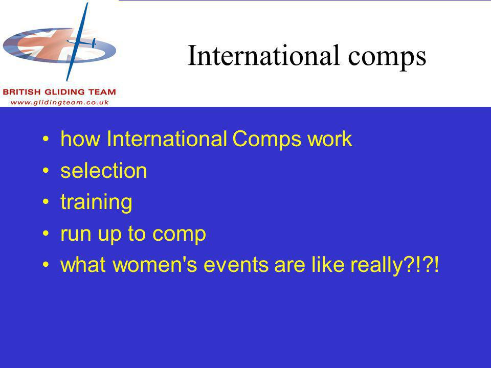 International comps how International Comps work selection training run up to comp what women s events are like really ! !