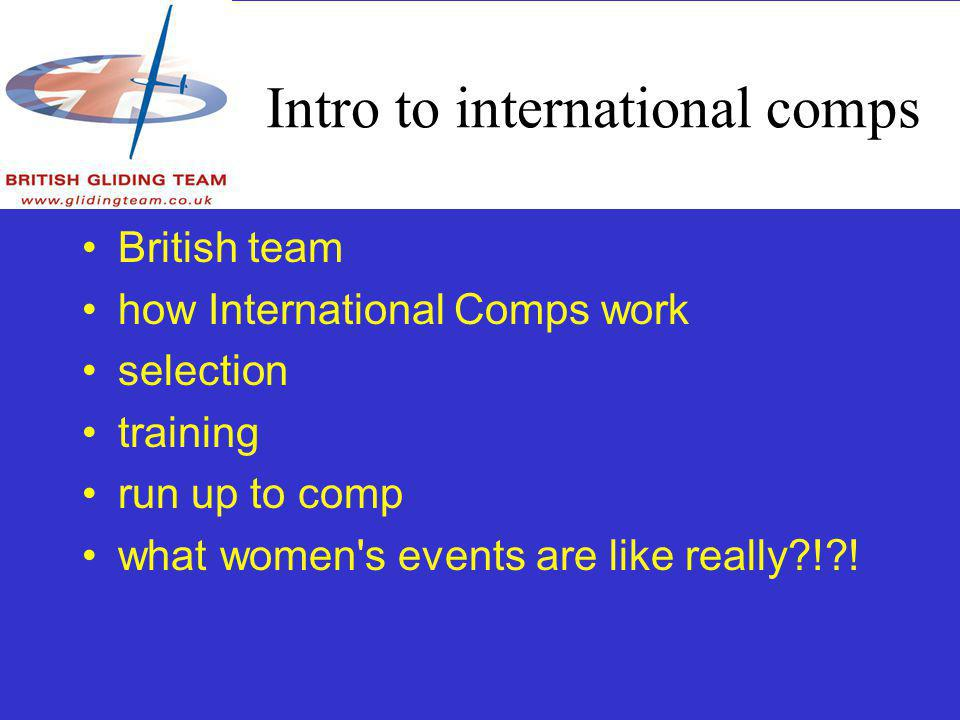 International comps how International Comps work selection training run up to comp what women s events are like really?!?!