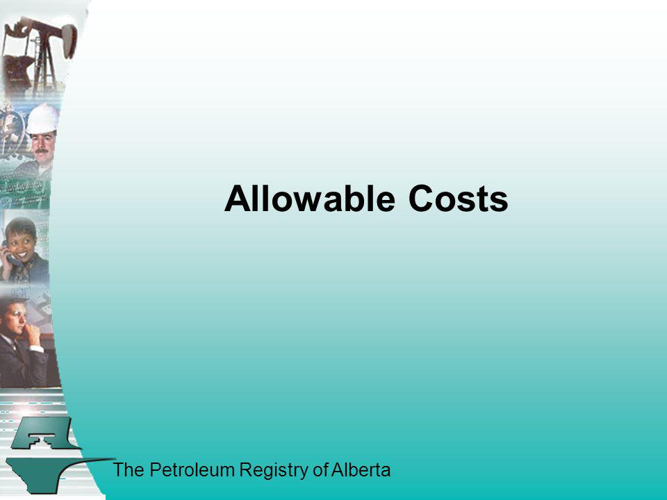 The Petroleum Registry of Alberta Allowable Costs
