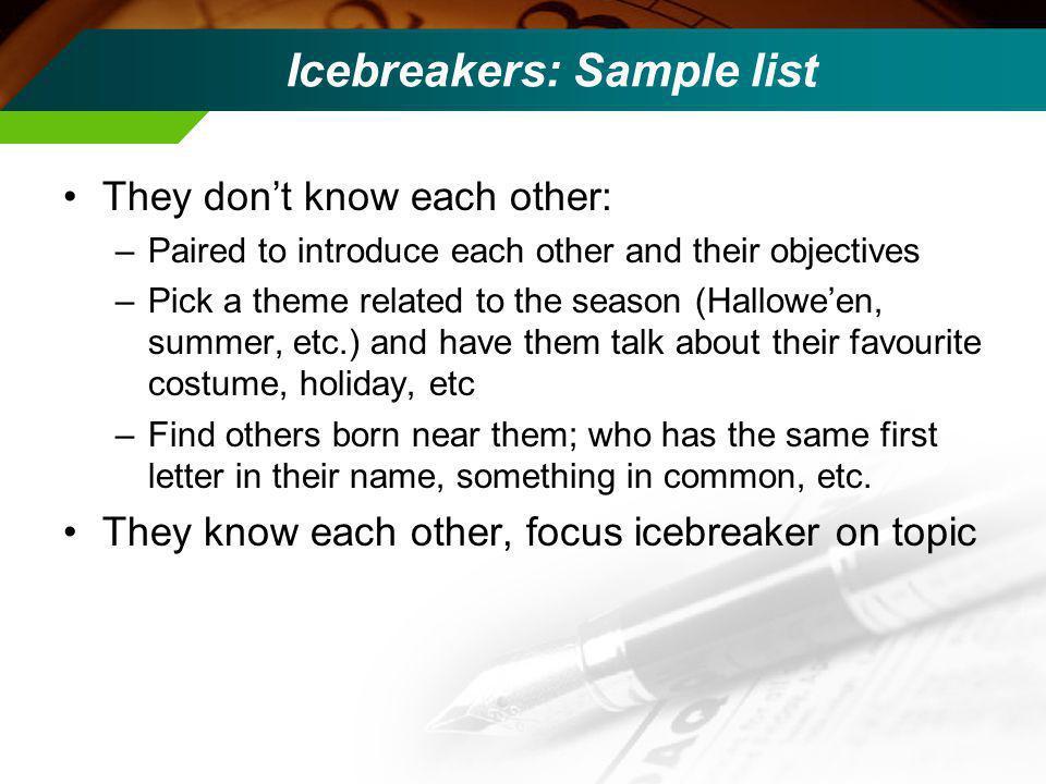 Icebreakers: why.