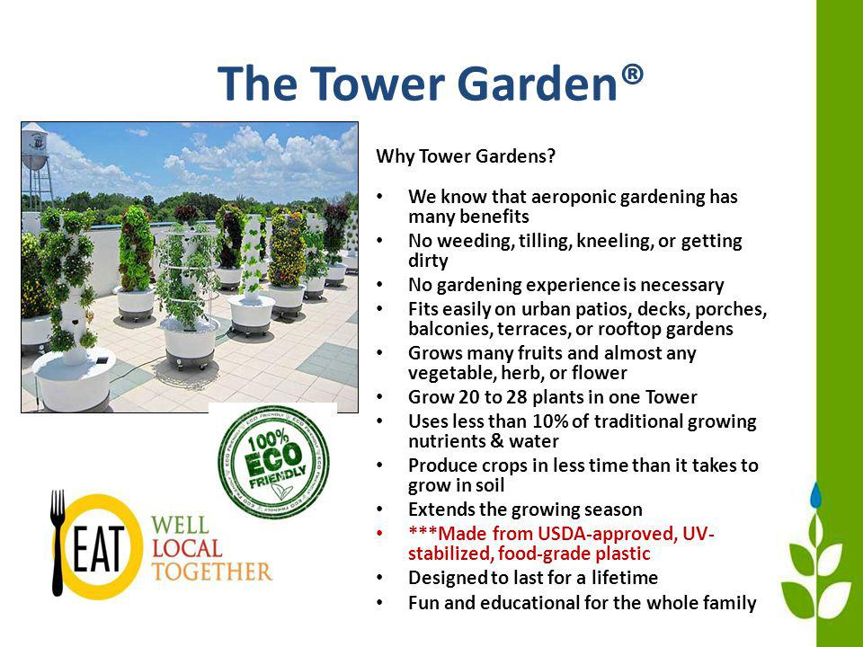 The Tower Garden® Why Tower Gardens.